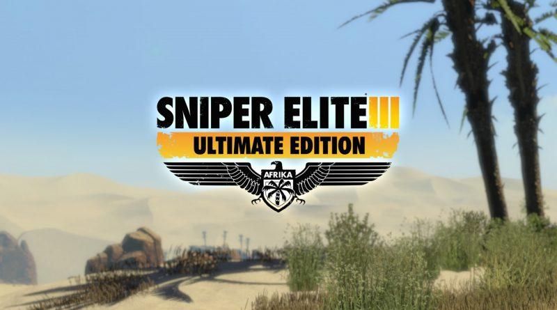 Sniper Elite 3: Ultimate Edition i cecchini arrivano su Nintendo Switch .