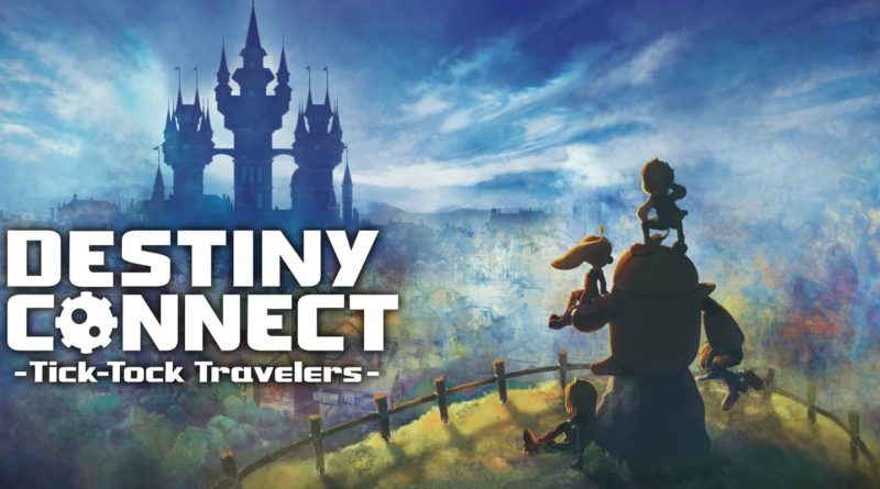 Destiny Connect, Tick Tock Travelers: recensione