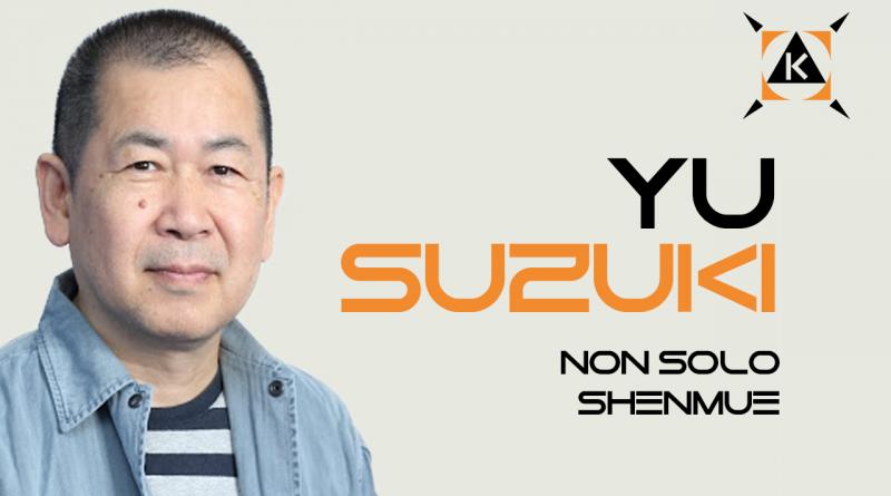 Chi è YU SUZUKI? – Non solo SHENMUE