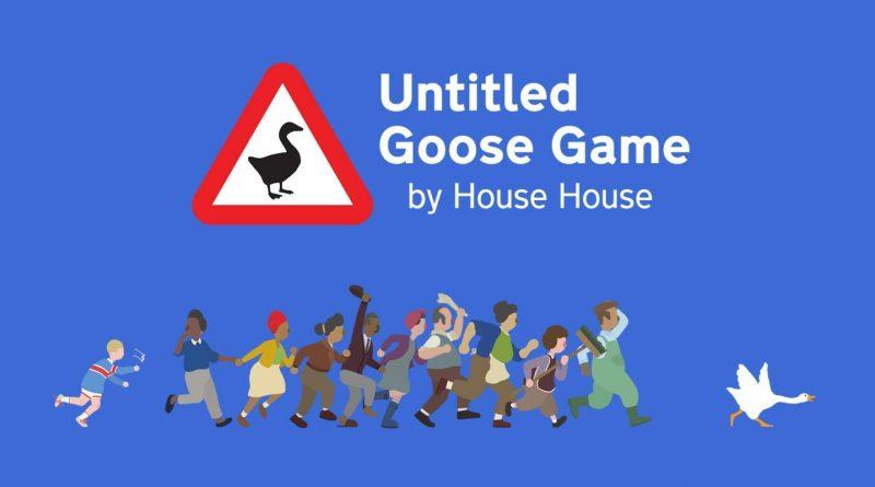 Untitled Goose Game! Evvai ragazzi… giochiamo con l'Oca!