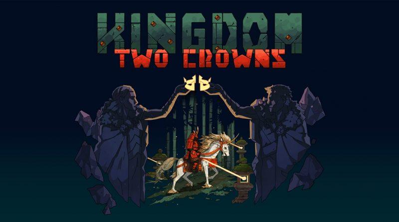Kingdom Two Crowns – Recensione