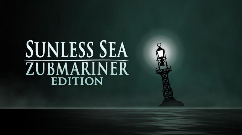 Sunless Sea: Zubmariner Editition