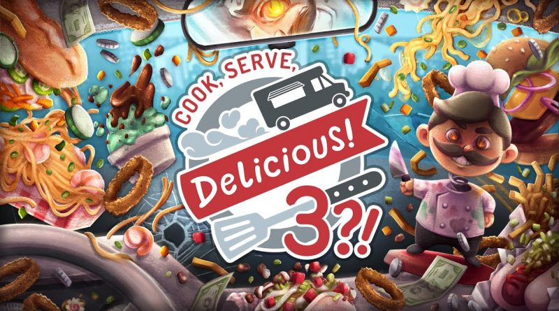 Cook, Serve, Delicious! 3 in arrivo a ottobre su Nintendo Switch e Ps4.