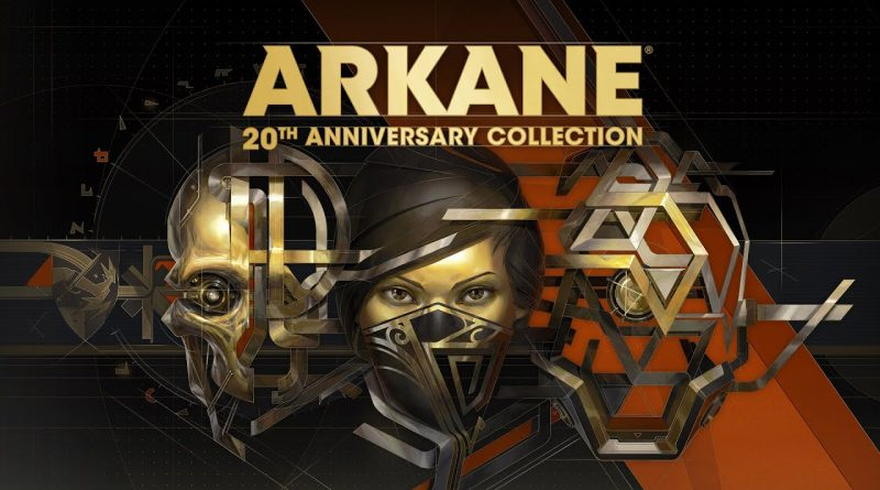 Arkane 20 Anniversary Collection
