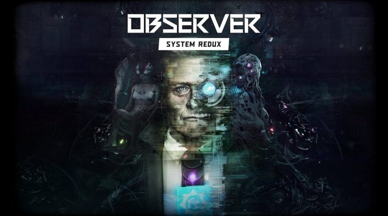 """Observer: System Redux nuovo trailer che mostra cinque minuti dalle nuove missioni """"Errant Signal"""" e """"Her Fearful Symmetry"""""""