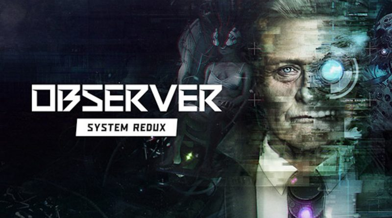Observer: System Redux – Recensione PS5.