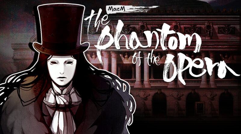 "Il terzo capitolo della serie MazM ""The Phantom of the Opera"" arriva su Nintendo Switch e Steam"