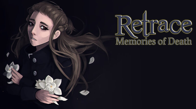 Retrace: Memories of Death disponibile dal 24 febbraio