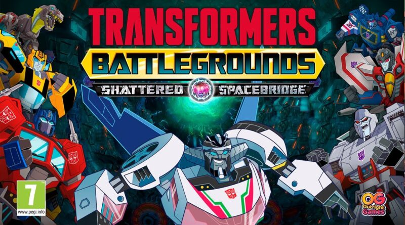 TRANSFORMERS: BATTLEGROUND il DLC Shattered Spacebridge è disponibile ora!