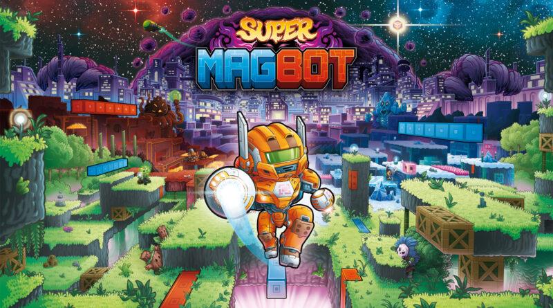 Super Magbot debutta in una demo nell'attesa dell'uscita a fine anno.