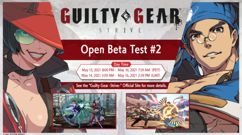 Guilty Gear -Strive: L'Open Beta Test #2 si terrà dal 14 al 16 maggio.