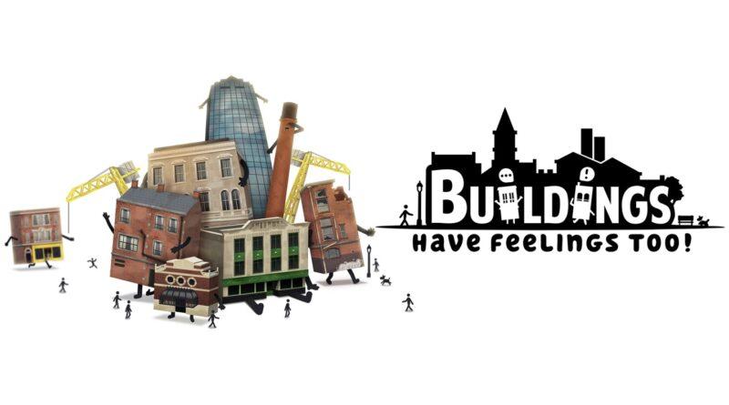 Buildings Have Feelings Too! è disponibile ora su Steam, Nintendo eShop, Xbox Store e PlayStation.