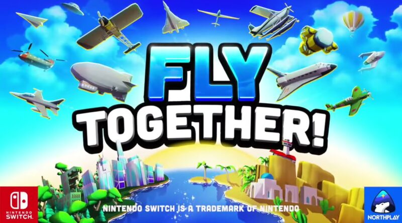 Fly TOGETHER! in arrivo il 29 aprile 2021 per Nintendo Switch