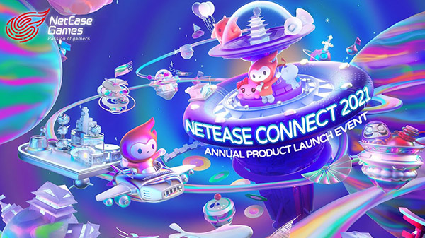 Annunciato il NetEase Connect 2021 Annual Product Launch Event