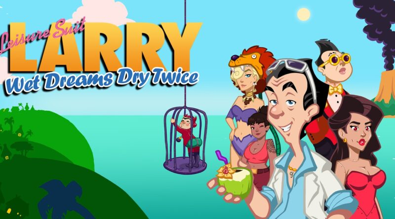 Leisure Suit Larry Wet Dreams Dry Twice -preparatevi a tantissime risate! Recensione
