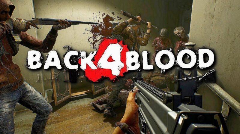 Back 4 Blood: la beta sarà disponibile da questa sera alle 21:00