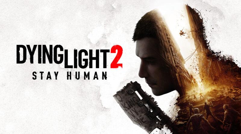 Dying Light 2 Stay Human è stato posticipato al 4 febbraio 2022
